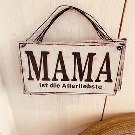 Schild Mama ist die Allerbeste
