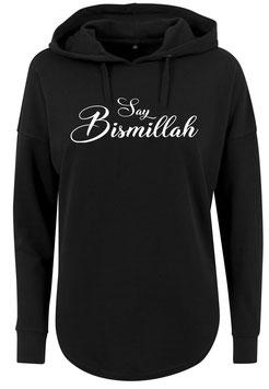 Long Hoodie Schwarz Say Bismillah
