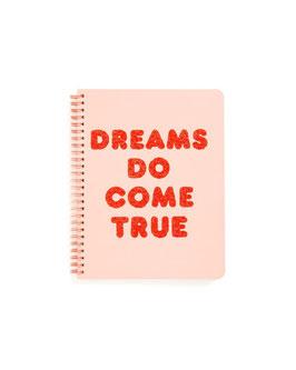 Notitieboek - Dreams Do Come True