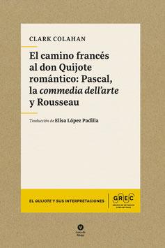 El camino francés al don Quijote romántico: Pascal, la commedia dell'arte y Rousseau