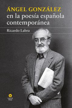Ángel González en la poesía española contemporánea