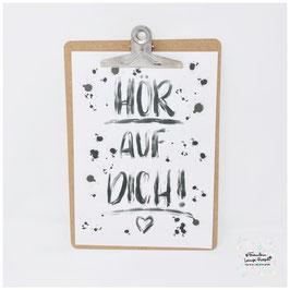 "A4 Poster ""Hör auf Dich!"" inkl. Klemmbrett silber"