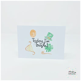 "Postkarte -Irish Heart- ""Today I'm Irish"""