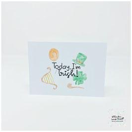 """Postkarte -Irish Heart- """"Today I'm Irish"""""""