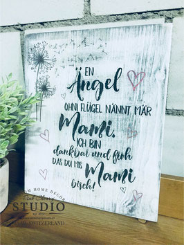 En Ängel ohni Flügel - Shabby Schild - Muttertag