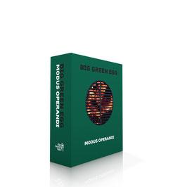 Big Green Egg Modus Operandi - Die Keramikgrill Bibel