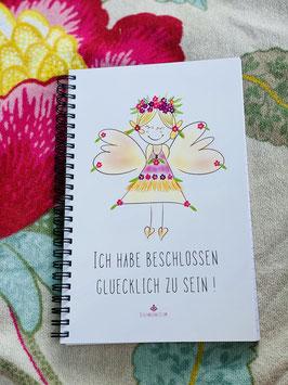 """Wunderschönes Notizbuch/Tagebuch """"Ich habe beschlossen glücklich zu sein!"""""""
