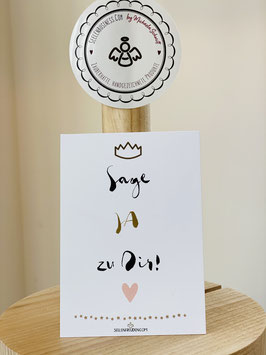"""Wunderschöne kleine Seelenfreuden Premium-Karten in DIN A7 """"SAGE JA ZU DIR!"""""""