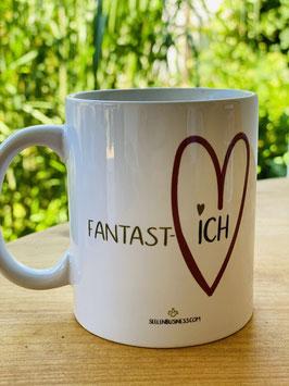 """Wunderschöne Tasse aus der Herz-ICH Kollektion """"FANTAST-ICH"""""""