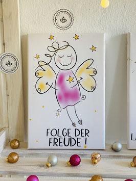 "Wunderschöne Fotoleinwand ""Folge der Freude!"""