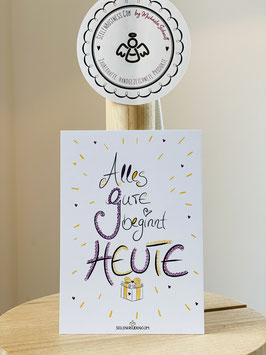 """Wunderschöne kleine Seelenfreunden-Premium-Karten in DIN A7   """"Alles GUTE beginnt HEUTE!"""""""