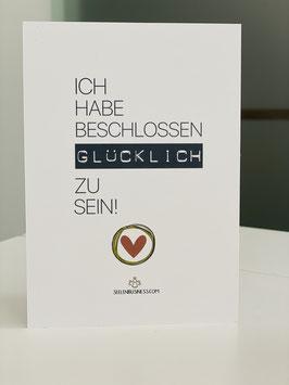 """BLACK AND WHITE EDITION """"ICH HABE BESCHLOSSEN GLÜCKLICH ZU SEIN!"""""""