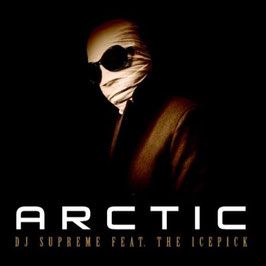 DJ Supreme - Arctic feat. The Icepick