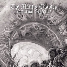 The Mantis Chapter NAR012- Nocturnal Sorceries