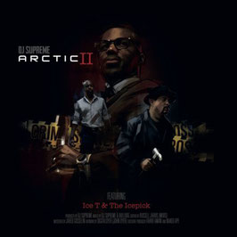 DJ Supreme - Arctic II featuring Ice-T & The Icepick