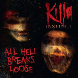 Killa Instinct NAR007 - All Hell Breaks Loose