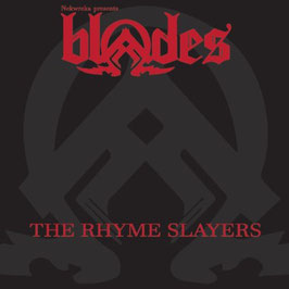 Blades - The Rhyme Slayers (NAR022)