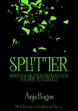 Splitter - Kurzgeschichten aus der Ætherwelt