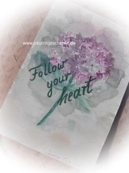 """Bild zum selbsteinrahmen """"Follow your heart"""""""
