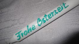 """Stabkerze mit grüner Wachsaufschrift """"Frohe Osterzeit"""""""