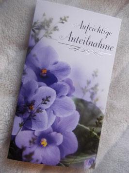 """Trauerkarte """"Aufrichtige Anteilnahme"""" mit Usambaraveilchenblütenmotiv + weißem Umschlag"""