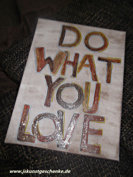 "Leinwandbild ""DO WHAT YOU LOVE"""