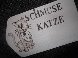 "Holzbrettchen ""SCHMUSEKATZE"""