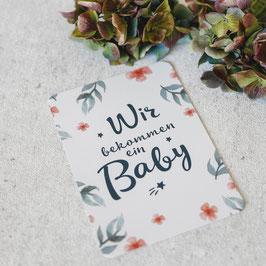 """Karte """"Wir bekommen ein Baby"""""""