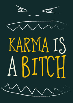 Karma is a Bitch | Postkarte