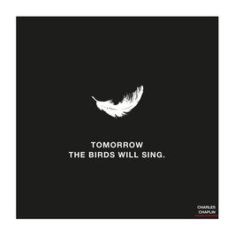 Tomorrow the Birds will sing | Poster 42 x 42 cm