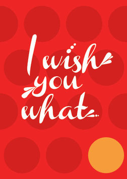 I wish you what | Postkarte