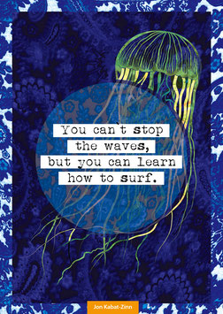 You can't stop the waves... | Postkarte