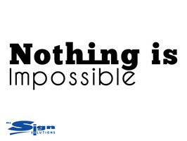 Nothing is Impossible (small)