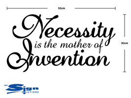 Necessity is the Mother of Invention (small)