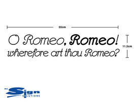 O Romeo, Romeo! wherefore art thou Romeo? (small)