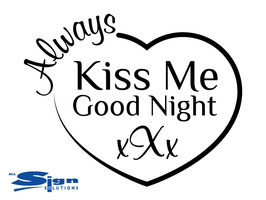 Always Kiss Me Good Night xXx (large)
