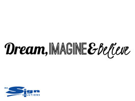 Dream, Imagine and Believe (small)