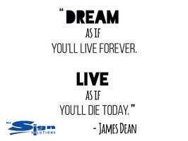Dream like you'll Live Forever (Small)
