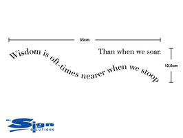 Wisdom is oft-times nearer when we stoop Than when we soar (large)
