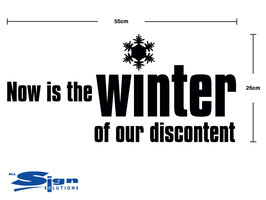 Now is the winter of our discontent (large)