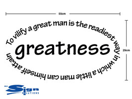 To vilify a great man is the readiest way in which a little man can himself attain greatness
