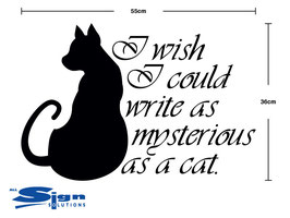 I wish I could write as mysterious as a cat (small)