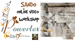POWERTEX VIDEO TECHNQIUE WORKSHOP: SANDO
