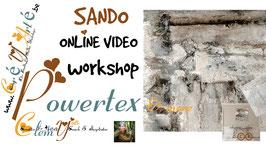 POWERTEX VIDEO TECHNQIUE WORKSHOP: SANDO