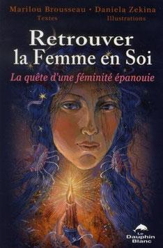 Retrouver la Femme en Soi La quête d'une féminité épanouie