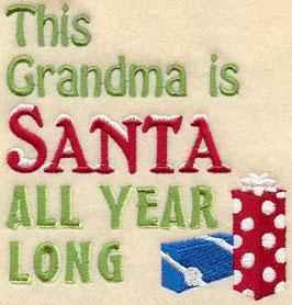 This Grandma is Santa All Year Long