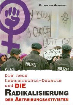 SOS LEBENSRECHT – Die Radikalisierung der Abtreibungsaktivisten (2019)