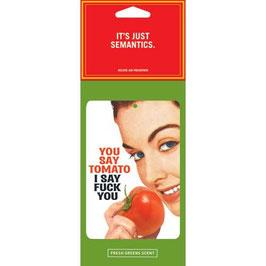 You Say Tomato - Car Air Freshener