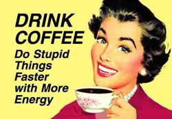 Drink Coffee - Magnet
