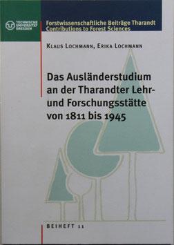 Das Ausländerstudium an der Tharandter Lehr- und Forschungsstätte 1811 - 1945